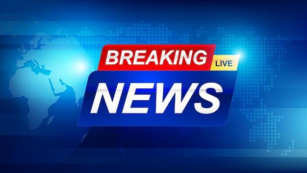 Modelo de notícias de última hora com emblema vermelho e azul em 3d, texto de notícias de última hora em azul escuro com fundo de mapa mundial