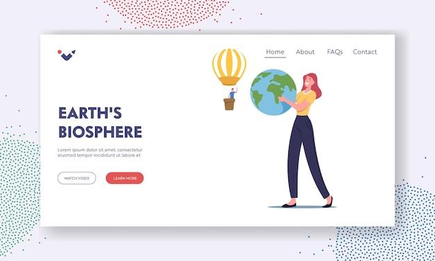 Modelo de página inicial da biosfera da terra. personagem feminina segurando o globo terrestre nas mãos, homem voando em um balão de ar. salvar o planeta, conceito ecológico de ecossistema. ilustração em vetor desenho animado