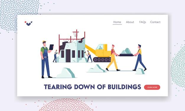 Modelo de página inicial de demolição de construção. personagens masculinos de construtores e maquinaria pesada demolindo a velha casa, batendo nas paredes com o martelo e a broca, removendo as ruínas. ilustração em vetor desenho animado