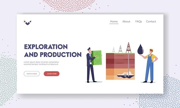 Modelo de página inicial de exploração e produção de recursos. personagens de empresário e trabalhador mudam óleo sobre dinheiro na seção transversal com plataforma de extração de óleo e gás. ilustração em vetor desenho animado
