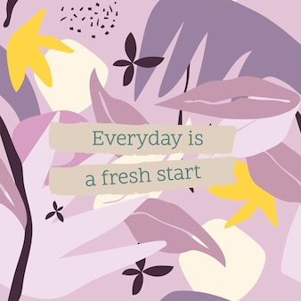 Modelo de postagem inspiradora de citação do instagram, todos os dias é um vetor de novo começo