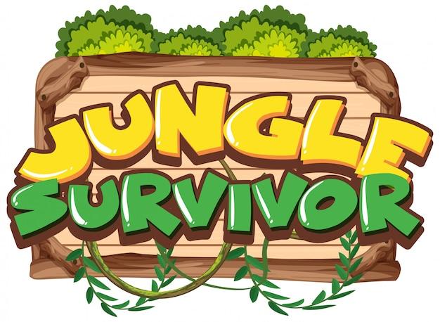Modelo de sinal com o sobrevivente da selva de palavra na placa de madeira