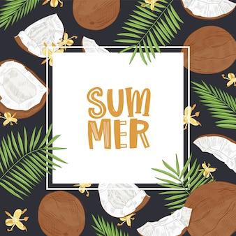Modelo quadrado com palavra verão rodeado por moldura feita de cocos, galhos de árvores de palma e flores.