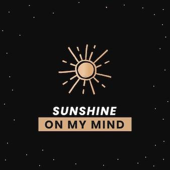 Modelo social de galáxia fofo luz do sol na minha mente, citação inspiradora