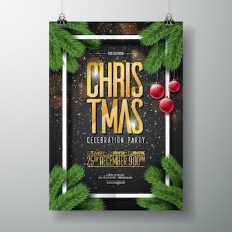 Molde do projeto do cartaz do feliz feriado do vetor com elementos da tipografia do feriado, ramo do pinho e esfera de vidro vermelha no fundo escuro.
