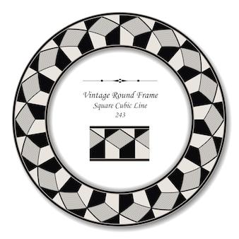 Moldura retrô redonda vintage de linha cúbica quadrada