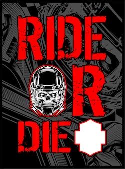 Montar ou morrer texto com capacete de caveira isolado
