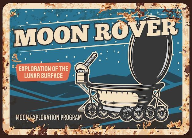 Moon rover andando na superfície lunar placa de metal enferrujada