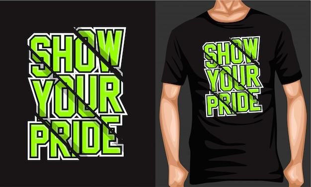 Mostre seu orgulho rotulação tipografia