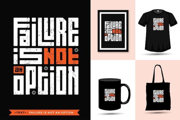 Motivação das citações tipográficas a falha na camiseta não é uma opção para impressão. modelo de design quadrado vertical moderno de letras