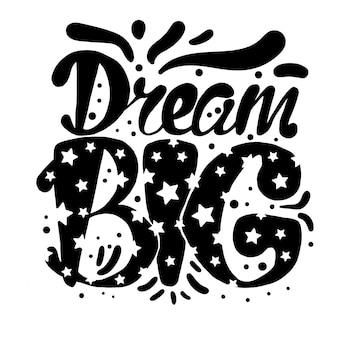 Motivação dream big lettering concept