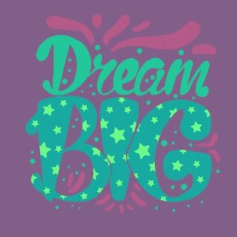 Motivação e sonho lettering