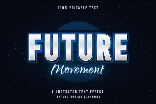 Movimento futuro, efeito de texto editável em 3d, estilo de texto de néon de gradação azul