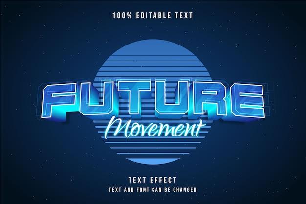Movimento futuro, efeito de texto editável em 3d, gradação azul neon estilo de texto futurista