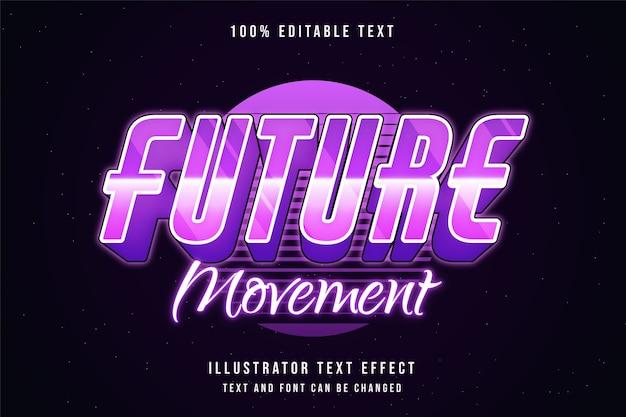 Movimento futuro, efeito de texto editável em 3d gradação rosa estilo de texto neon roxo