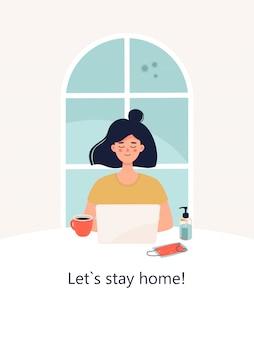 Mulher está trabalhando em um laptop em casa e texto vamos ficar em casa.