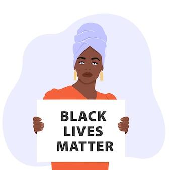 Mulher segurando cartaz e protestando sobre os direitos humanos dos negros.