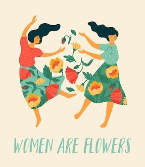 Mulheres dançando com flores e citações: as mulheres são flores.