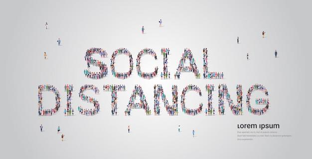 Multidão de pessoas formando social distanciamento letras texto coronavírus pandemia covid-19 conceito de quarentena