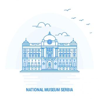 Museu nacional sérvia blue landmark