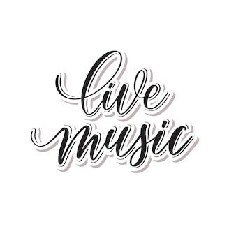 Música ao vivo - letras de mão.