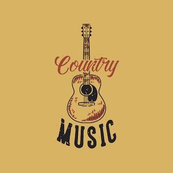 Música country de tipografia de slogan vintage