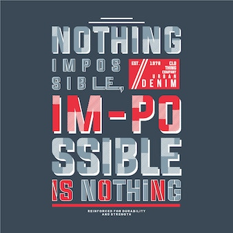 Nada impossível texto frame design gráfico vector t shirt