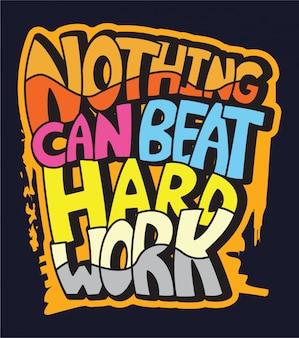 Nada pode bater letras de tipografia de trabalho duro