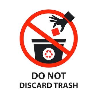 Não descarte cartaz de sinal de lixo