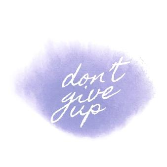 Não desista do vetor de banner de estilo aquarela