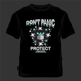 Não entre em pânico ilustração tipografia pandemia global camiseta