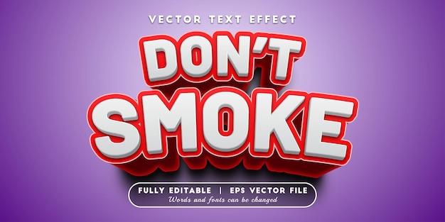Não fume efeito de texto com estilo de texto editável