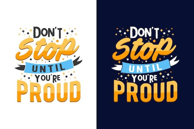 Não pare até que você esteja orgulhoso de citações motivacionais