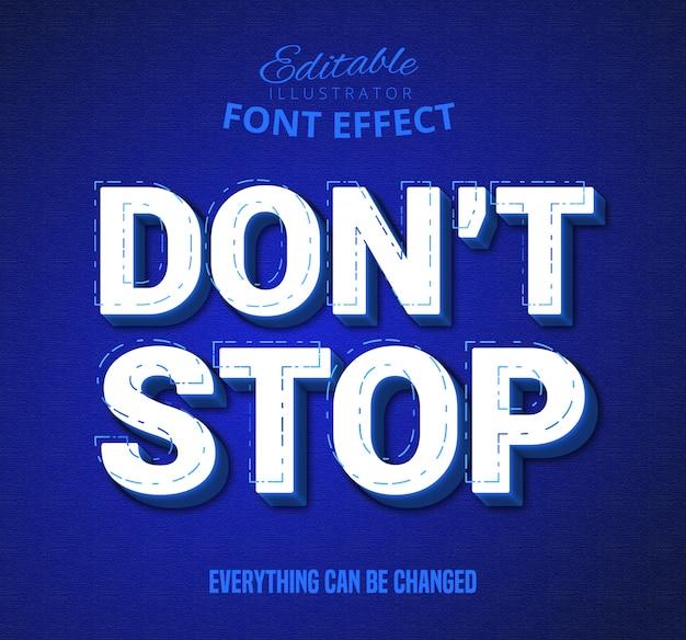 Não pare texto, efeito de texto editável
