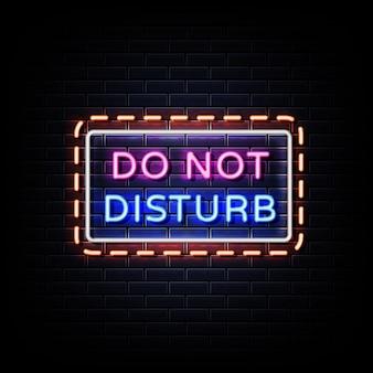 Não perturbe letreiros de néon na parede preta