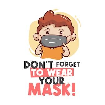 Não se esqueça de usar sua ilustração de máscara