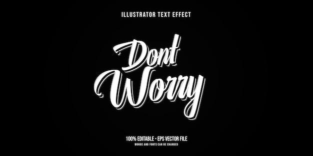 Não se preocupe, efeito de texto, estilo de texto editável Vetor Premium