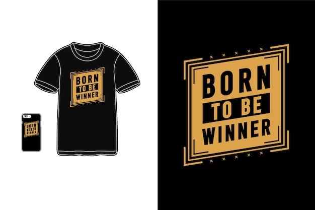 Nascido para o vencedor, tipografia de mercadoria de camiseta