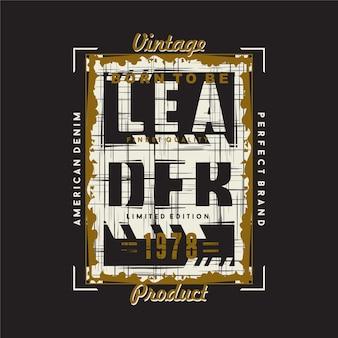 Nascido para ser líder, slogan gráfico abstrato, camiseta de design, murais de parede