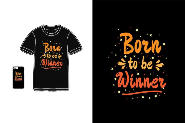 Nascido para ser o vencedor, tipografia de maquete de camiseta