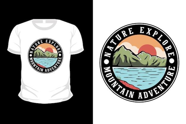 Natureza explora montanha aventura desenho de camiseta desenhada à mão