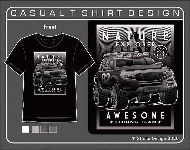 Natureza explorador incrível, ilustração de tipografia de carro para camiseta