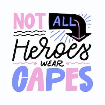 Nem todos os heróis usam citações de capas