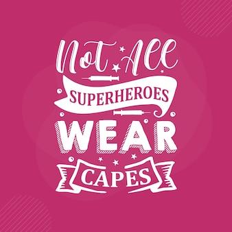 Nem todos os super-heróis usam capas com letras à mão design de vetor premium