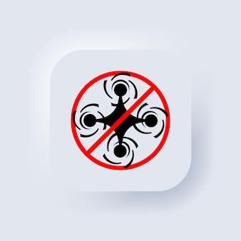 Nenhum sinal de zona de drone. nenhum ícone de drones. vetor. proibidos voos com drones. botão da web da interface de usuário branco neumorphic ui ux. neumorfismo. ilustração vetorial