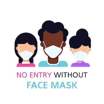 Nenhuma entrada sem máscara facial, mulher usando máscara facial isolada no branco