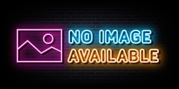 Nenhuma imagem disponível modelo de design de vetor de sinal de néon estilo néon