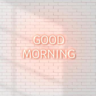 Neon, bom dia, palavra na parede de tijolos