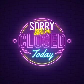 Néon criativo, desculpe, estamos fechados.
