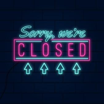 Néon desculpe, estamos fechados sinal
